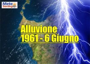 alluvione sardegna 6 giugno 1961 300x215 - Infernale alluvione lampo disastrosa del Giugno 1961 nel Nord Ovest Sardegna. Il meteo estremo del passato