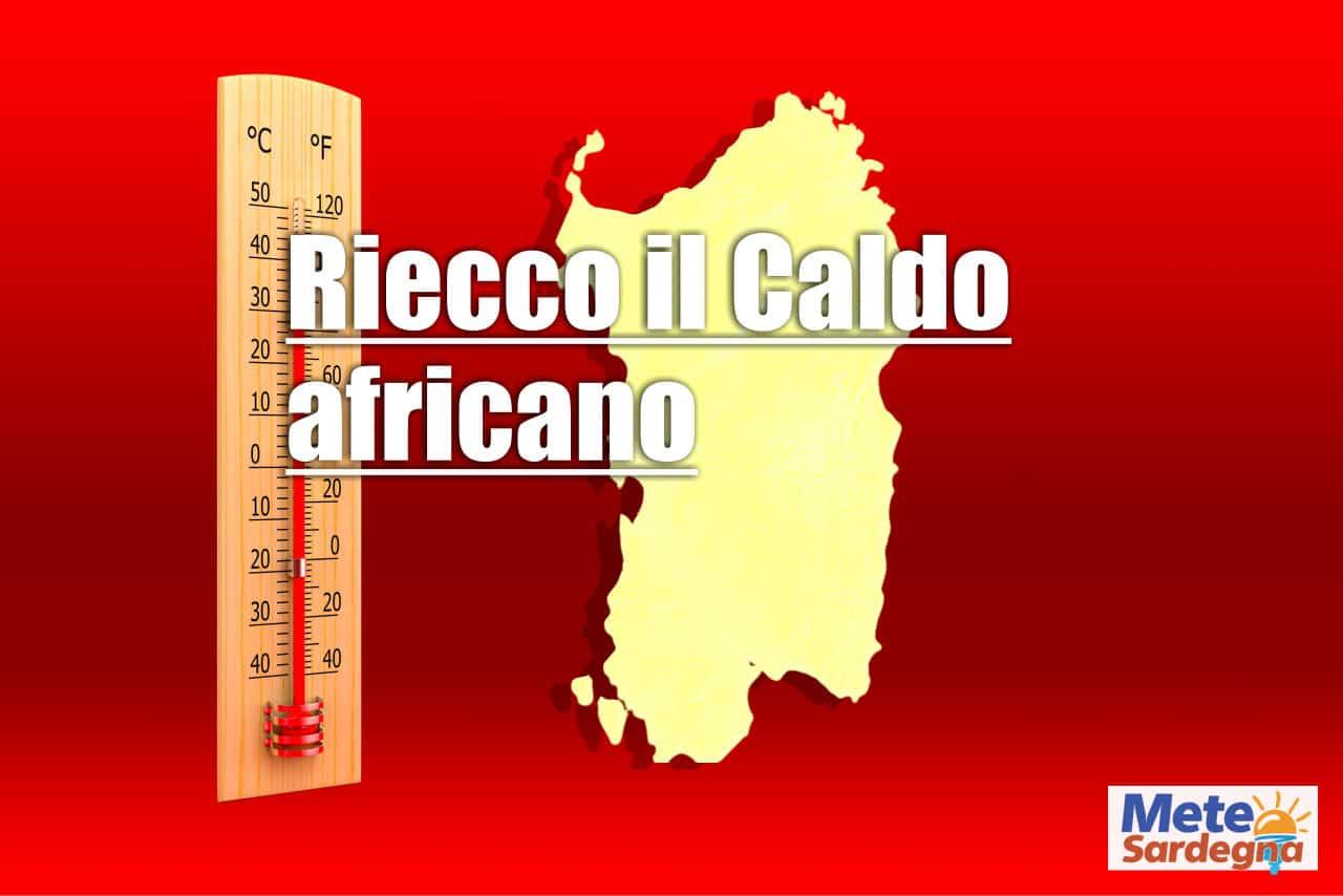 sardegna ecco il caldo africano - Meteo Sardegna, ecco il rischio 40 gradi ormai imminente